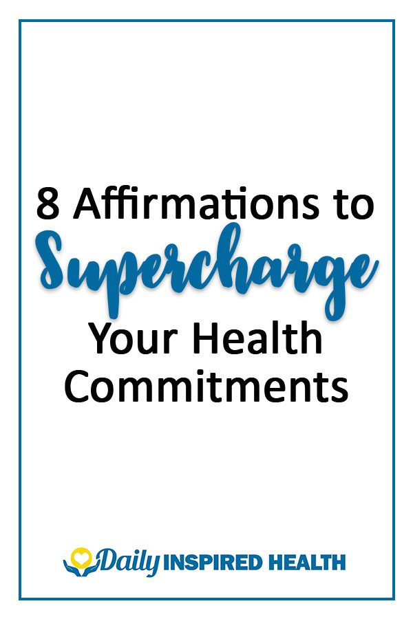 8-affirmations-to-supercharge-your-health-commitments-v2