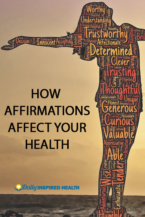 How Affirmations Affect Your Health