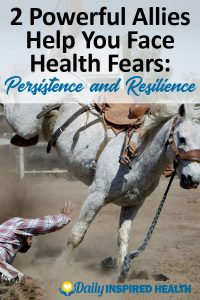 Persistence and Resilience to Face Health Fears