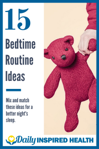 15 Bedtime Routine Ideas