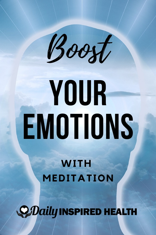 Boost Your Emotions With Meditation