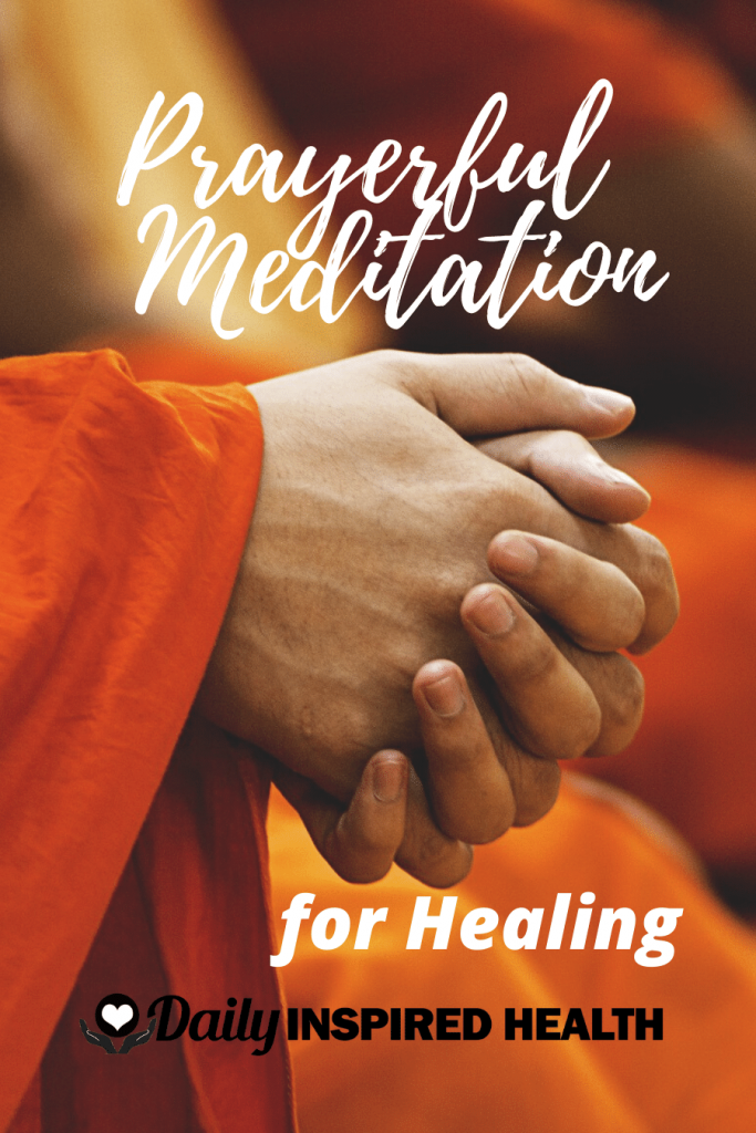Prayerful Meditation for Healing