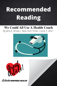 Recommended Reading- We Could All Use a Health Coach